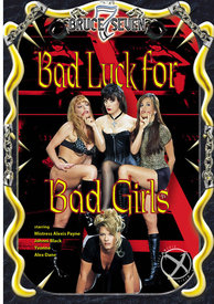 Bad Luck For Bad Girls Rr